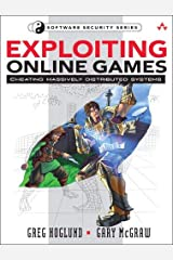 Exploiting Online Games: Cheating Massively Distributed Systems Paperback