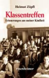 ISBN zu Klassentreffen. Erinnerungen aus meiner Kindheit