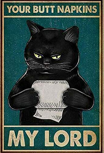 Abipuir Cat Your Napkins My Funny Cat Funny Toilet Retro Metal Sign Cooper Barn Shop Kitchen Cottage Country Outdoor Home Style Farmer Silly Decoration 8X12 inch