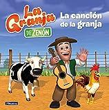 La canción de la granja (La granja de Zenón) (Reino Infantil)