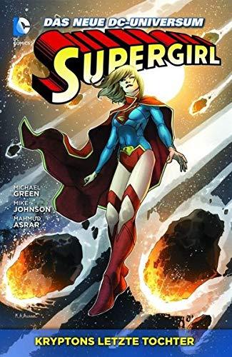 Supergirl, Bd. 1: Kryptons letzte Tochter