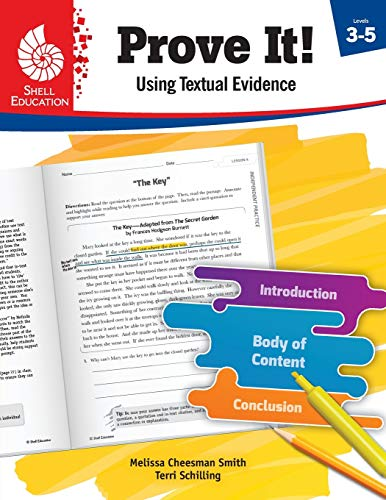 Compare Textbook Prices for Prove It! Using Textual Evidence, Levels 3-5 Classroom Resources 1 Edition ISBN 9781425817008 by Melissa Cheesman Smith,Terri Schilling