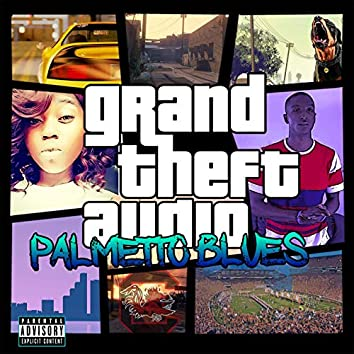 Grand Theft Audio: Palmetto Blues
