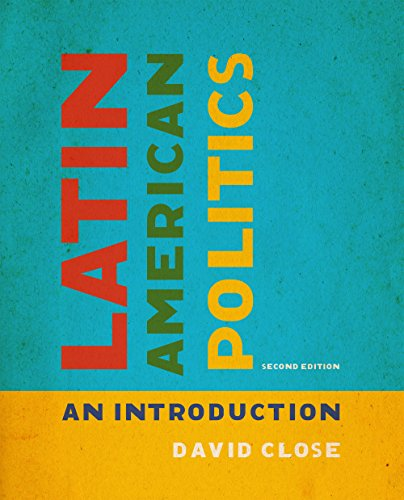Compare Textbook Prices for Latin American Politics: An Introduction, Second Edition 2 Edition ISBN 9781442636927 by Close, David