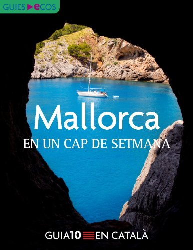 Mallorca. En un cap de setmana (Catalan Edition)
