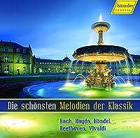 世にも美しきクラシックの名旋律集 (Die schonsten Melodien der Klassik / VA)