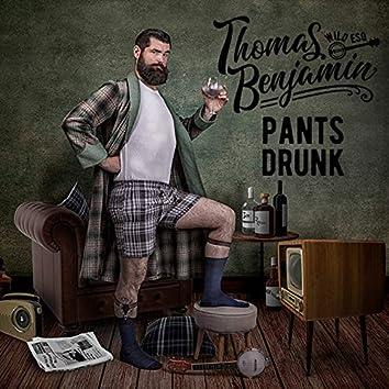 Pants Drunk