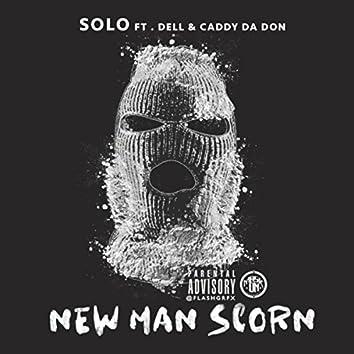 New Man Scorn (feat. Dell & Caddy Da Don)