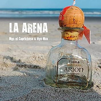 La Arena (feat. Nyo Max & Black Arion)