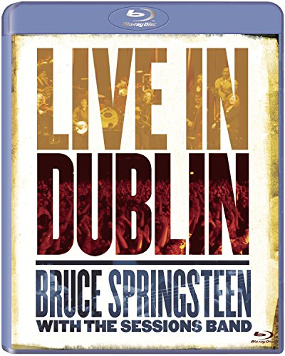 : Bruce Springsteen with the Sessions Band - Live in Dublin [Blu-ray] (Blu-ray (Standard Blu-ray))