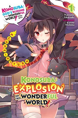 Konosuba: An Explosion on This Wonderful World!, Vol. 1 (light novel): Megumin's Turn (Konosuba: An Explosion on This Wonderful World! (light novel)) (English Edition)