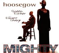 Mighty by Hoosegow
