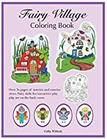 Fairy Village Coloring Book: A coloring book with fairy paper dolls
