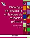 Psicología del desarrollo en la etapa de educación primaria - 9788436824445