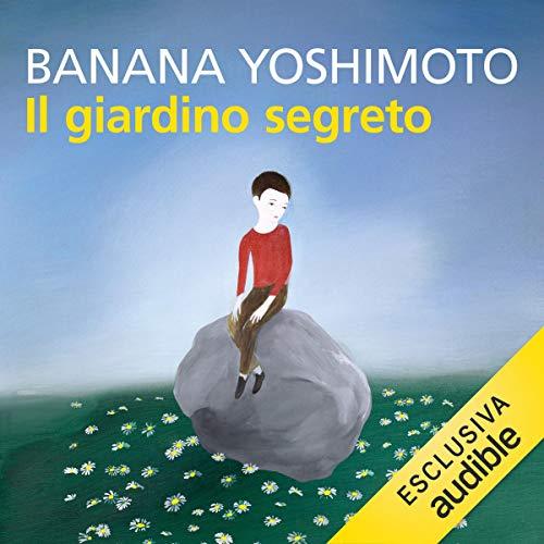 Il giardino segreto audiobook cover art