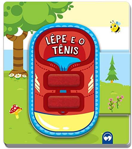 Lépe e o Tênis: Vamos Aprender
