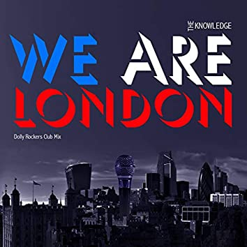 We Are London