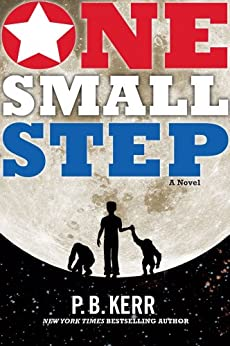 One Small Step by [P.B. Kerr]