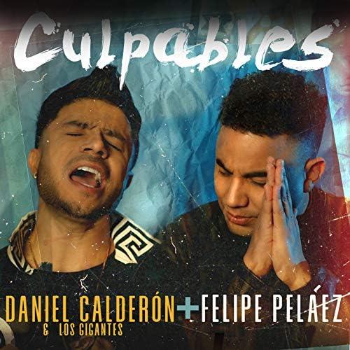 Daniel Calderón y Los Gigantes, Felipe Peláez