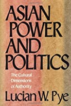 Asian Power and Politics (English Edition)