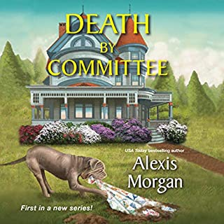 Death by Committee     Abby McCree Mystery Series, Book 1              By:                                                                                                                                 Alexis Morgan                               Narrated by:                                                                                                                                 Coleen Marlo                      Length: 7 hrs and 16 mins     62 ratings     Overall 4.5