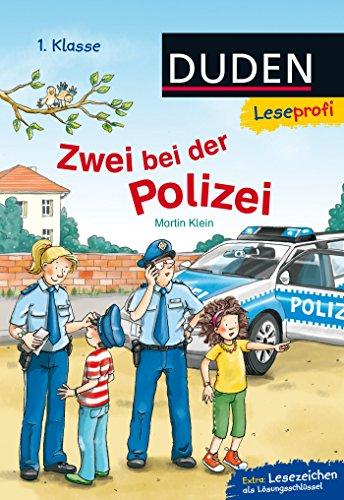 Duden Leseprofi – Zwei bei der Polizei, 1. Klasse: Kinderbuch für Erstleser ab 6 Jahren (Lesen lernen 1. Klasse, Band 12)