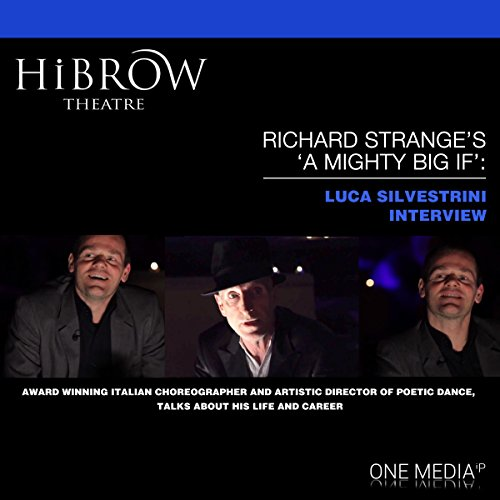 HiBrow: Richard Strange's A Mighty Big If with Luca Silvestrini audiobook cover art