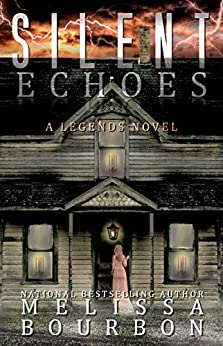 Silent Echoes: A Mystery Suspense novel that will keep you up into the wee hours (A Legends Novel Book 1) by [Melissa Bourbon]
