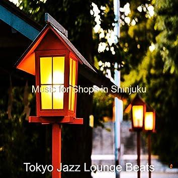 Music for Shops in Shinjuku