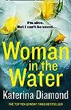 Diamond, K: Woman in the Water