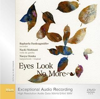 うつろな瞳 (Eyes Look No More) [注意:この商品はPC-AUDIO用ディスクです。通常のプレイヤーでは再生できません。] [STEREO-WAV/PC-AUDIO]