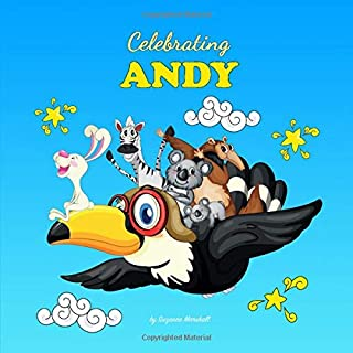 Celebrating Andy: Personalized Book for Baby Showers, Baby Gifts, Gifts for Kids (Celebrating You! Personalized Baby & Tod...