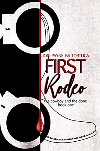 First Rodeo (The Cowboy and the Dom Book 1) (English Edition)