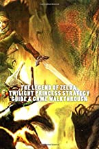 The Legend of Zelda: Twilight Princess Strategy Guide & Game Walkthrough - Cheat