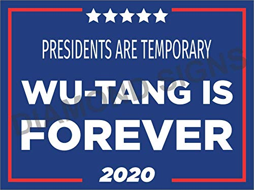 2020 WuTang Is Forever Yard Sign 18x24 with stake