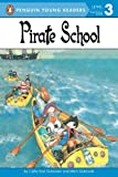 Pirate School (Penguin Young Readers, Level 3) (English Edition)