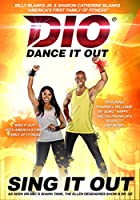 Dance It Out: Sing It Out