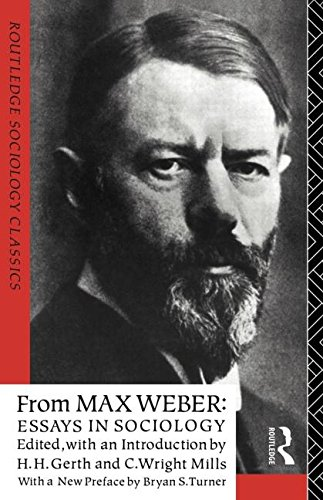 From Max Weber: Essays in Sociology (Routledge Sociology Classics)