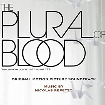 The Plural of Blood (Original Motion Picture Soundtrack)