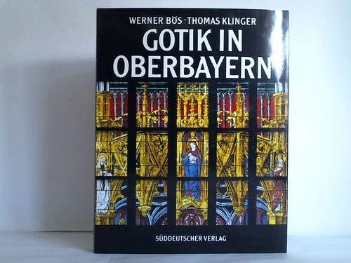 Gotik in Oberbayern