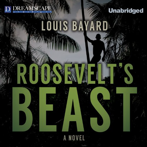 Roosevelt's Beast audiobook cover art