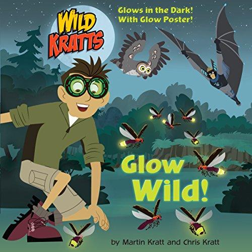 Glow Wild! (Pictureback)