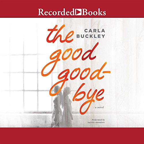The Good Goodbye audiobook cover art