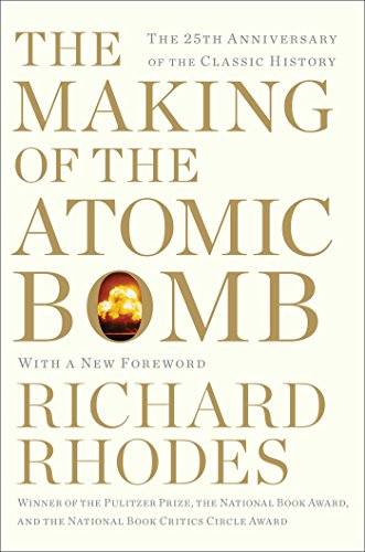Read The Making Of The Atomic Bomb By Richard Rhodes