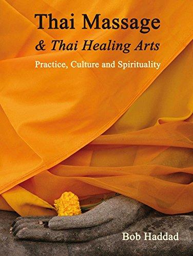 Compare Textbook Prices for Thai Massage & Thai Healing Arts: Practice, Culture and Spirituality 1 Edition ISBN 9781844096169 by Haddad, Bob,Balaskas, Kira,Gach, Michael Reed,Tyroler, Noam,Salguero, C. Pierce