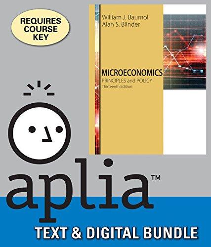 Bundle: Microeconomics: Principles and Policy, 13th + Aplia, 1 term Printed Access Card