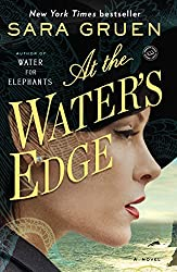 At the Water's Edge, by Sara Gruen