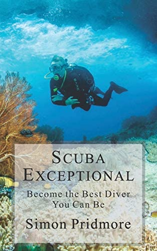 Scuba Exceptional Become the Best Diver You Can Be product image