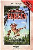 Le syndrome de Tarzan - Libérez-vous des lianes de la dépendance affective