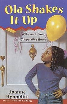Ola Shakes It Up by [Joanne Hyppolite, Warren Chang]